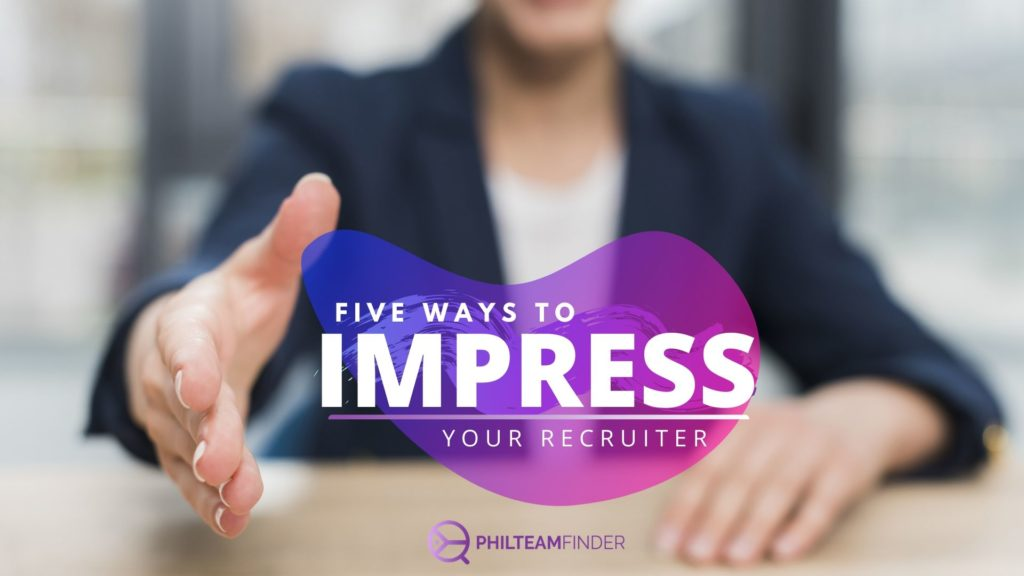 Five ways to impress your recruiter