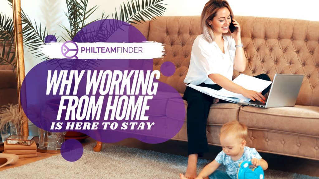 Why working from home is here to stay