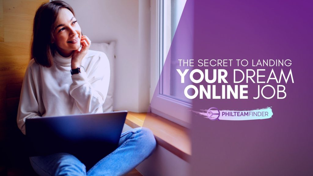 The SECRET TO LANDING YOUR DREAM ONLINE JOB